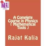 【中商海外直订】A Complete Course in Physics ( Mathematical Tools )