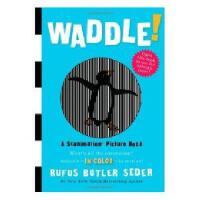 Waddle! 英文原版 神奇动画书:摇摆