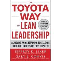 【预订】The Toyota Way to Lean Leadership: Achieving and