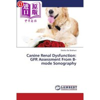 【中商海外直订】Canine Renal Dysfunction: Gfr Assessment from B-Mod