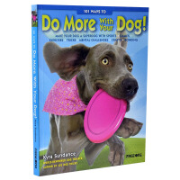 101 WAYS TO DO MORE WITH YOUR DOG 101件狗狗和你一起做的事 宠物图书籍 和爱狗的日常