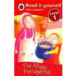 Ladybird:The Magic Porridge Pot(Read It Yourself-Level 1) 小瓢虫分级读物:《神奇的粥锅》(阅读级别:1)ISBN 9781409303909