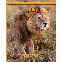 【预订】Lion: Beautiful Pictures & Interesting Facts Children Bo