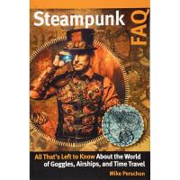 【中商原版】蒸汽朋克问答 英文原版 Steampunk FAQ Mike Perschon Backbeat Book