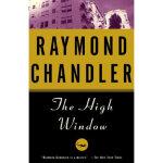 【全新正版】The High Window Raymond Chandler 9780394758268 Knopf