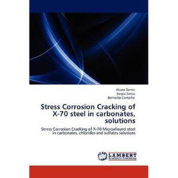 【预订】Stress Corrosion Cracking of X-70 Steel in 美国库房发货,通常付款后3-5周到货!