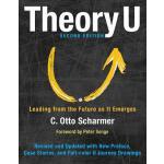 【预订】Theory U Leading from the Future as It Emerges