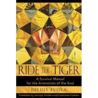【预订】Ride the Tiger: A Survival Manual for the