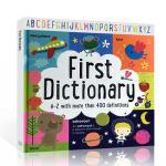 【顺丰速运】英文进口原版 First Dictionary 儿童启蒙英语词典 A-Z more than 400 de
