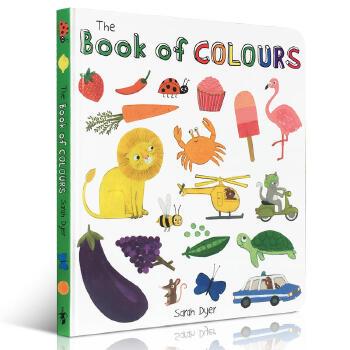 进口英文原版正版 Book of Colours 关于颜色的书Sarah Dyer宝宝初学提升触摸感觉英语单词撕不烂纸板低幼儿童玩具0-1-2-3-4-5岁