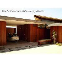 The Architecture of A. Quincy Jones