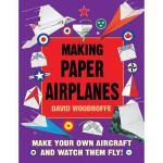 【预订】Making Paper Airplanes: Make Your Own Aircraft and