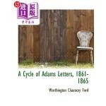 【中商海外直订】A Cycle of Adams Letters, 1861-1865