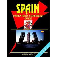 【预订】Spain Foreign Policy and Government Guide