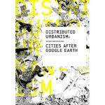 【预订】Distributed Urbanism: Cities After Google Earth