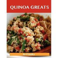 【预订】Quinoa Greats: Delicious Quinoa Recipes, the Top 29