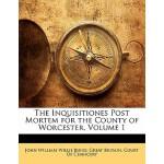 【预订】The Inquisitiones Post Mortem for the County of Worcest