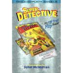 【预订】Super-Detective Flip Book: Two Complete Novels