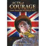 【预订】Acts of Courage: Laura Secord and the War of 1812