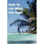 【预订】How to Get What You Want