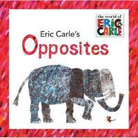 Eric Carle's Opposites 英文原版 埃里克・卡尔教你反义词