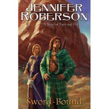 【预订】Sword-Bound: A Novel of Tiger and del 美国库房发货,通常付款后3-5周到货!
