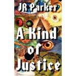 【预订】A Kind of Justice Y9780759903340