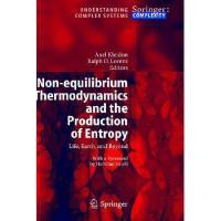 【预订】Non-Equilibrium Thermodynamics and the Production of