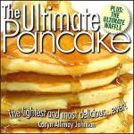 【预订】The Ultimate Pancake the Lightest and Most Delicious