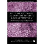 【预订】From Management Education to Civic Reconstruction