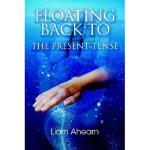 【预订】Floating Back to the Present Tense