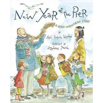 【预订】New Year at the Pier: A Rosh Hashanah Story 美国库房发货,通常付款后3-5周到货!