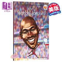 【中商原版】谁是迈克尔乔丹 英文原版 Who Is Michael Jordan? 体育名人 人物百科 少儿科普绘本
