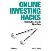 【预订】Online Investing Hacks: 100 Industrial-Strength Tips