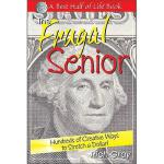【预订】The Frugal Senior: Hundreds of Creative Ways to