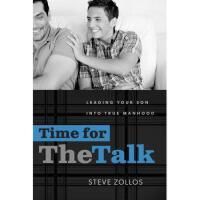 【预订】Time for the Talk: Leading Your Son Into True
