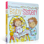 英文原版绘本You're Getting a Baby Sister 二胎亲子家庭亲子教育 儿童启蒙阅读训练英语提升阅
