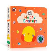 【全店300减110】英文原版进口触摸书 复活节快乐 Baby Touch: Happy Easter! 低幼启蒙节日季