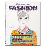 Illustration Now! Fashion 插画现在时!时尚 插画设计 服装设计 绘画设计 服装艺术书籍