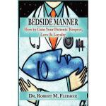 【预订】Bedside Manner: How to Gain Your Patients' Respect