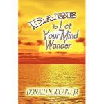 【预订】Dare to Let Your Mind Wander