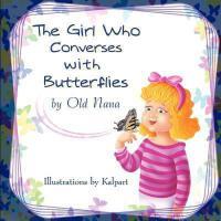 【预订】The Girl Who Converses with Butterflies