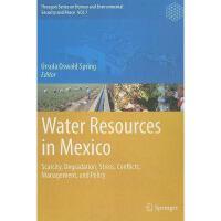 【预订】Water Resources in Mexico: Scarcity, Degradation