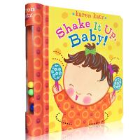 英文原版 Karen Katz 凯伦.卡茨纸板书 儿童英语启蒙读物Shake It Up, Baby 摇啊摇玩具游戏书
