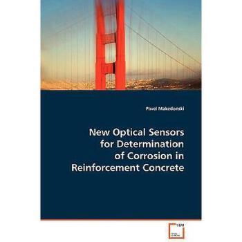【预订】New Optical Sensors for Determination of Corrosion 美国库房发货,通常付款后3-5周到货!