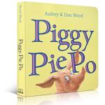 英文原版绘本 Piggy Pie Po 儿童自主意识养成 纸板图画书 韵文大师Audrey Wood