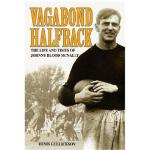 【预订】Vagabond Halfback: The Life and Times of Johnny