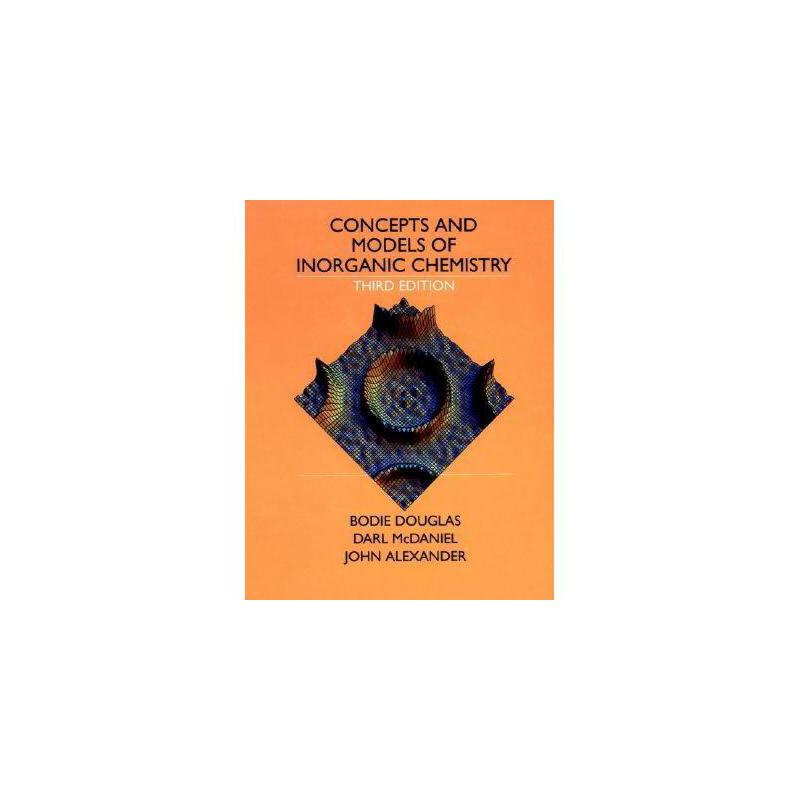 【预订】Concepts And Models Of Inorganic Chemistry, 3Rd 美国库房发货,通常付款后3-5周到货!