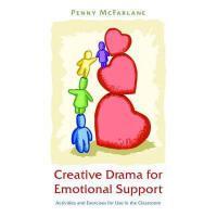 【预订】Creative Drama for Emotional Support: Activities and