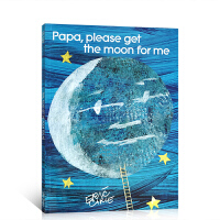 英文原版绘本童书 Eric Carle:Papa, Please Get the Moon for Me 廖彩杏书单